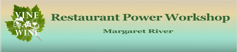Restaurant Power Workshop in Margaret River