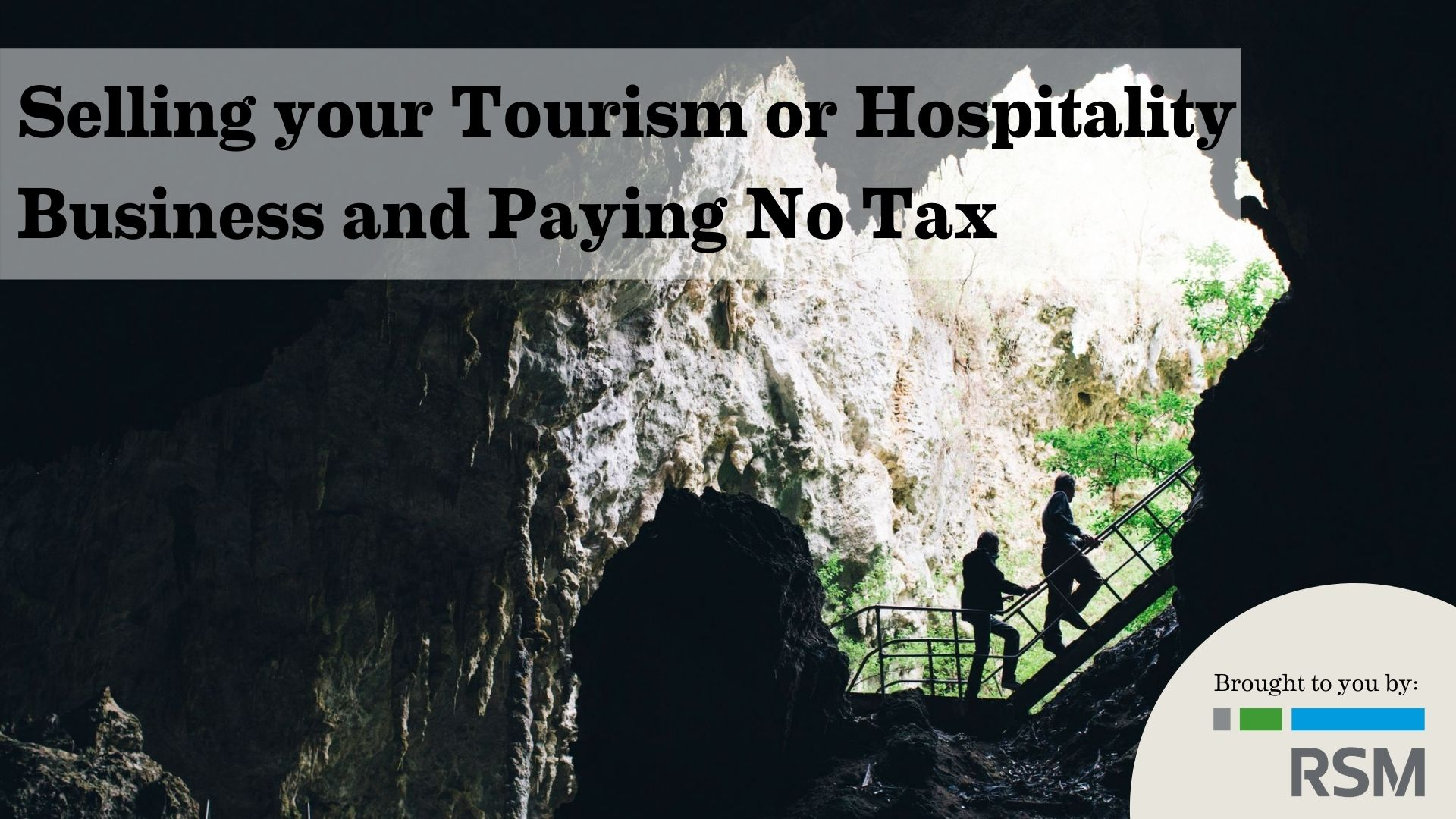 RSM Australia: Selling your tourism or hospitality business and paying no tax