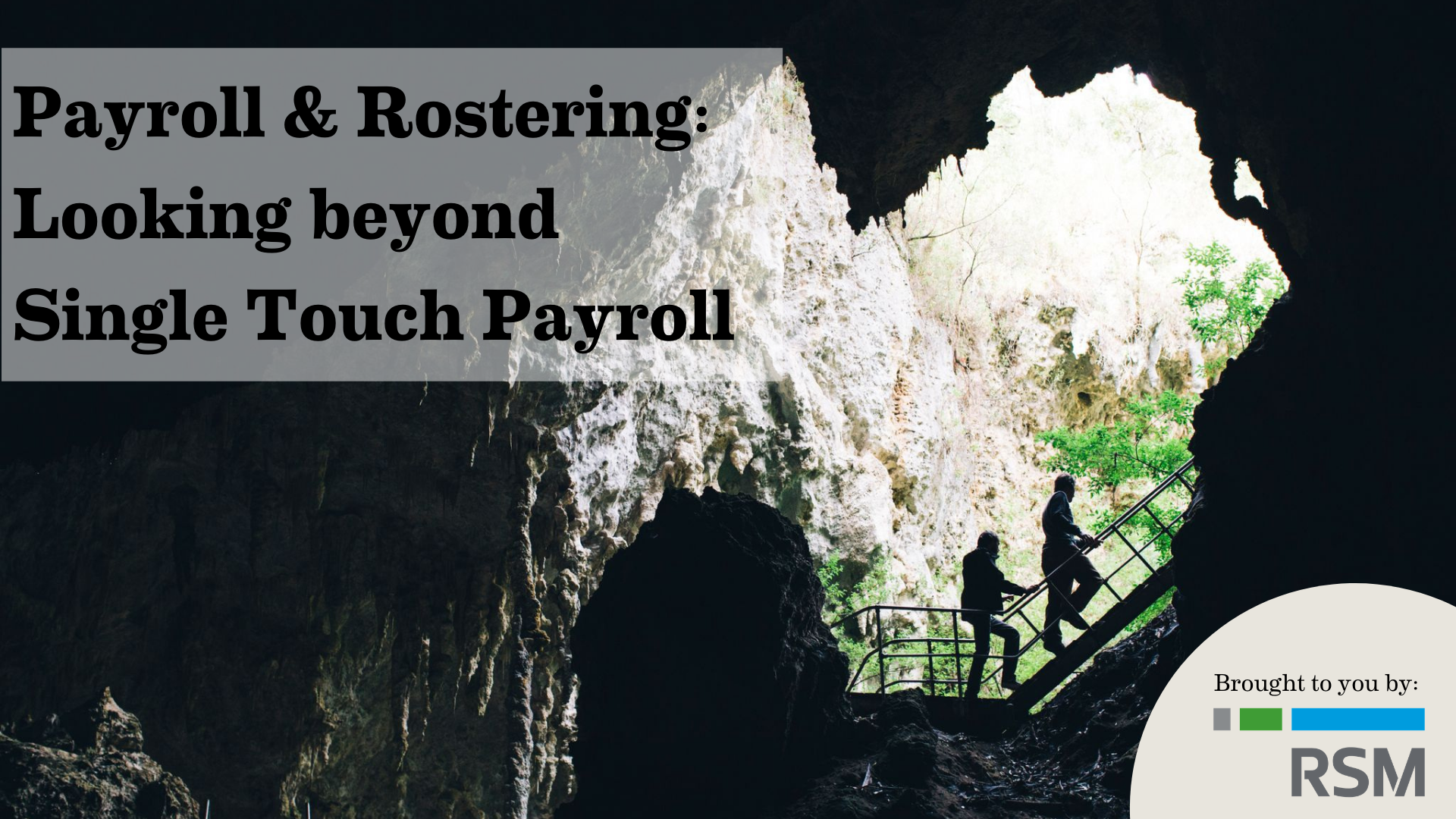 RSM Australia: Payroll & Rostering – Looking beyond Single Touch Payroll